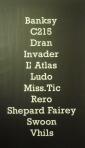 C215 Invader Vhils Miss. Tic Shepard Fairey Bansky Dran Ludo L'atlas Rero